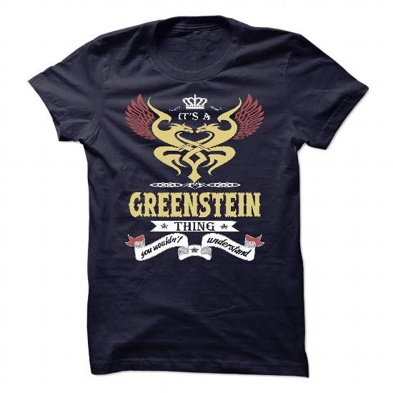 Its a Greenstein Thing, You Wouldnt Understand sweatshirt t shirt hoodie #name #tshirts #GREENSTEIN #gift #ideas #Popular #Everything #Videos #Shop #Animals #pets #Architecture #Art #Cars #motorcycles #Celebrities #DIY #crafts #Design #Education #Entertainment #Food #drink #Gardening #Geek #Hair #beauty #Health #fitness #History #Holidays #events #Home decor #Humor #Illustrations #posters #Kids #parenting #Men #Outdoors #Photography #Products #Quotes #Science #nature #Sports #Tattoos…
