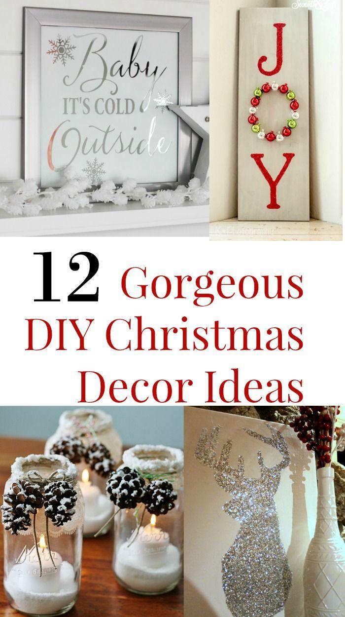 12 Gorgeous DIY Christmas Decor Ideas | {Ten Dollar DiY} | Pinterest ...