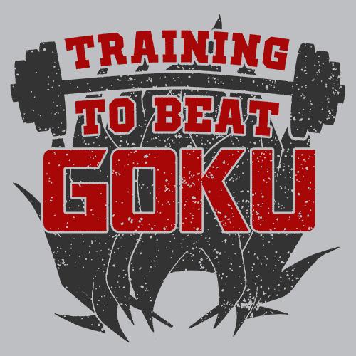 Training To Beat Goku | via Textual Tees