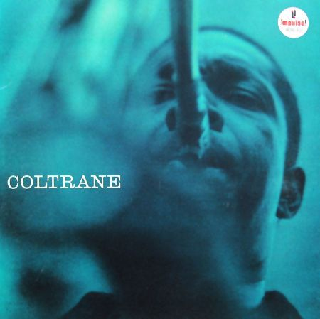 "John Coltrane: Coltrane Label: Impulse A-21 12"" LP 1962 Design: Robert Flynn Photo: Pete Turner"