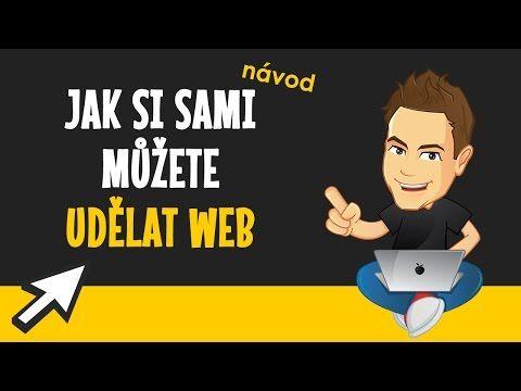 Návod, jak si sami můžete jednoduše udělat web - YouTube