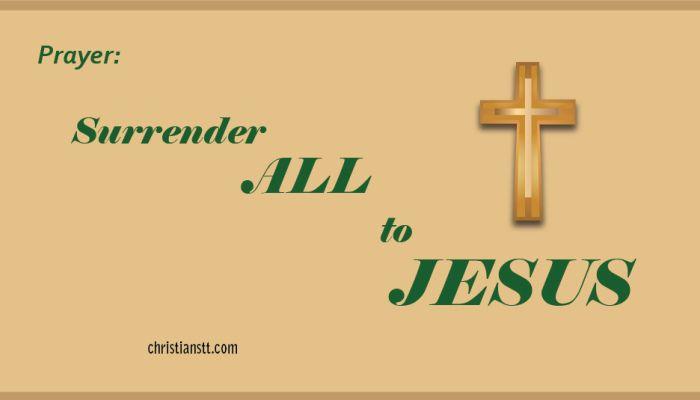 Prayer: Surrender All to Jesus