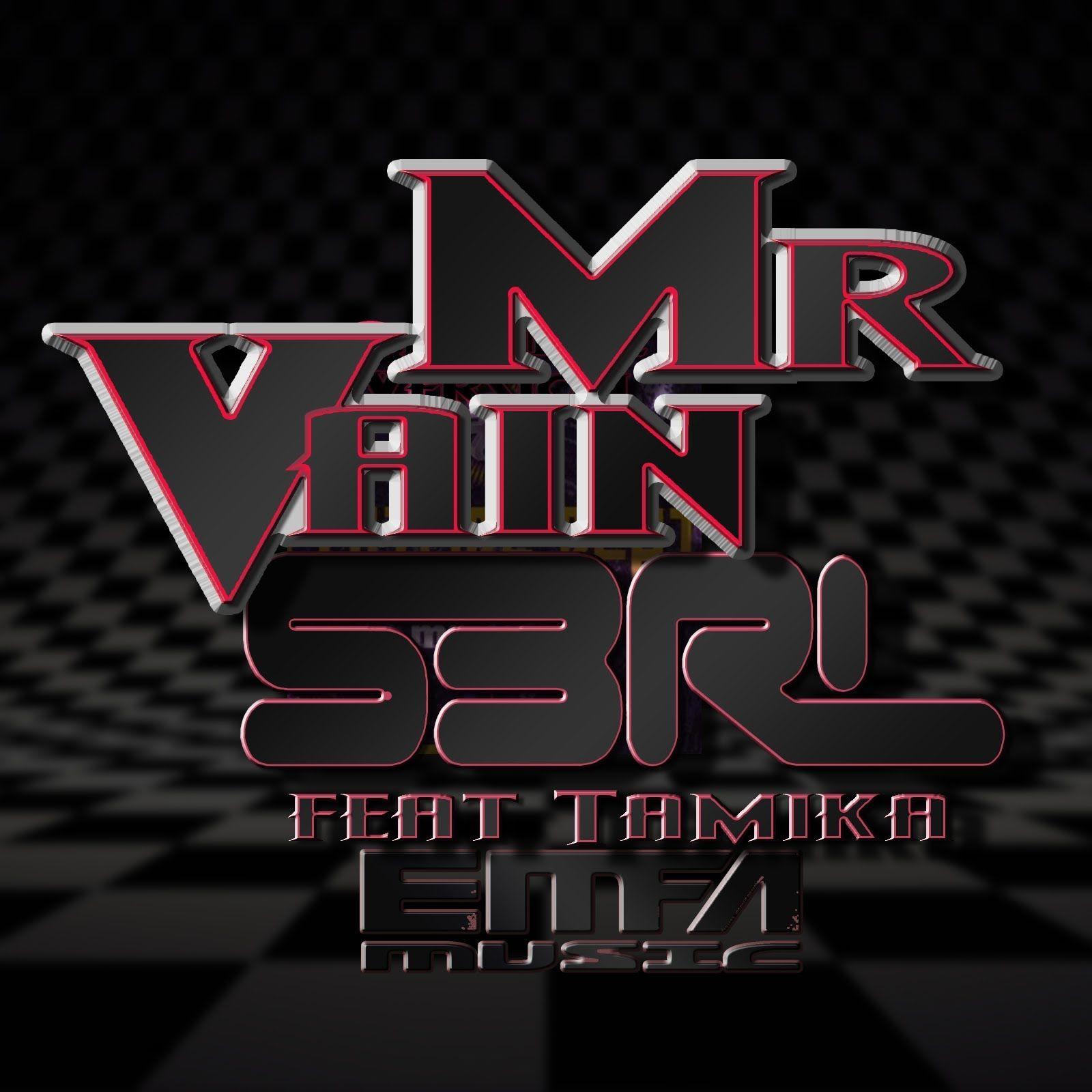 Hardcore - Mr  Vain Artist: S3RL feat  Tamika | ~All Day