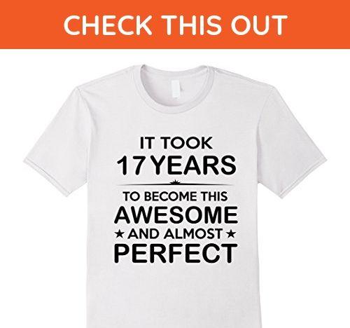 Mens Seventeen 17 Year Old 17th Birthday Gift Ideas For Boy Girl 2XL White