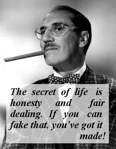 The 10 Best Quotes By The Master Of Wit Groucho Marx Groucho Witty Quotes Groucho Marx Quotes