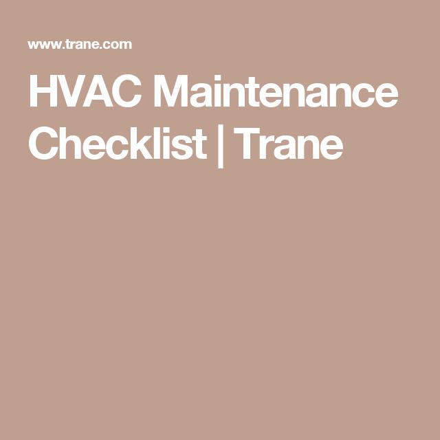 Hvac Maintenance Checklist Trane Hvac Maintenance Trane Maintenance Checklist