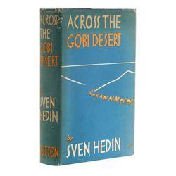 HEDIN, Sven - Across the Gobi Desert    Signed by  Sven Hedin