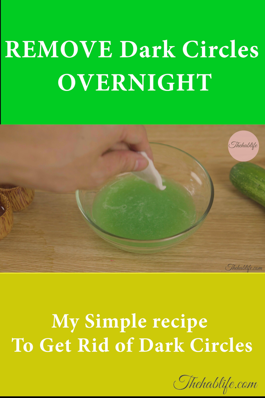 REMOVE Dark Circles OVERNIGHT [My Simple recipe To