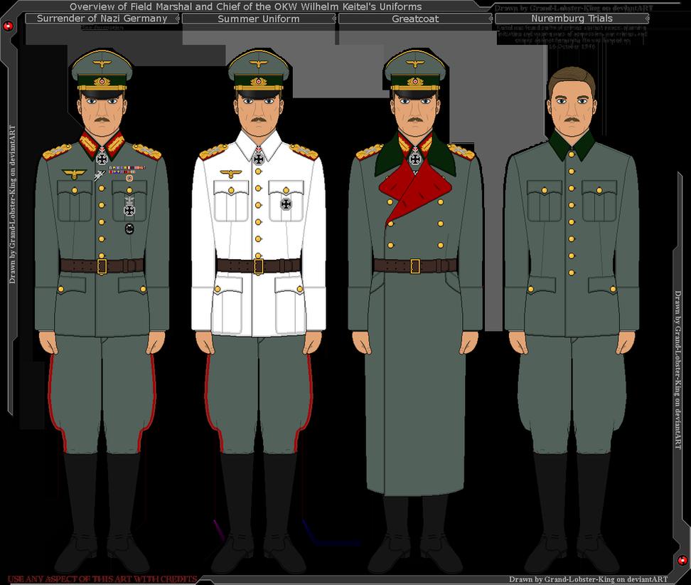 Overview Of Wilhelm Keitel S Uniforms By Grand Lobster King Wwii German Uniforms Wwii Uniforms German Uniforms