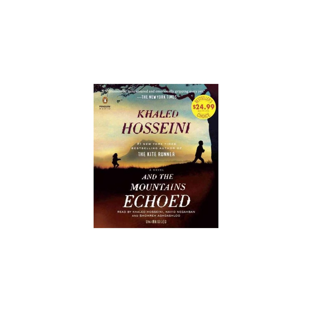 And the Mountains Echoed (Unabridged) (CD/Spoken Word) (Khaled Hosseini