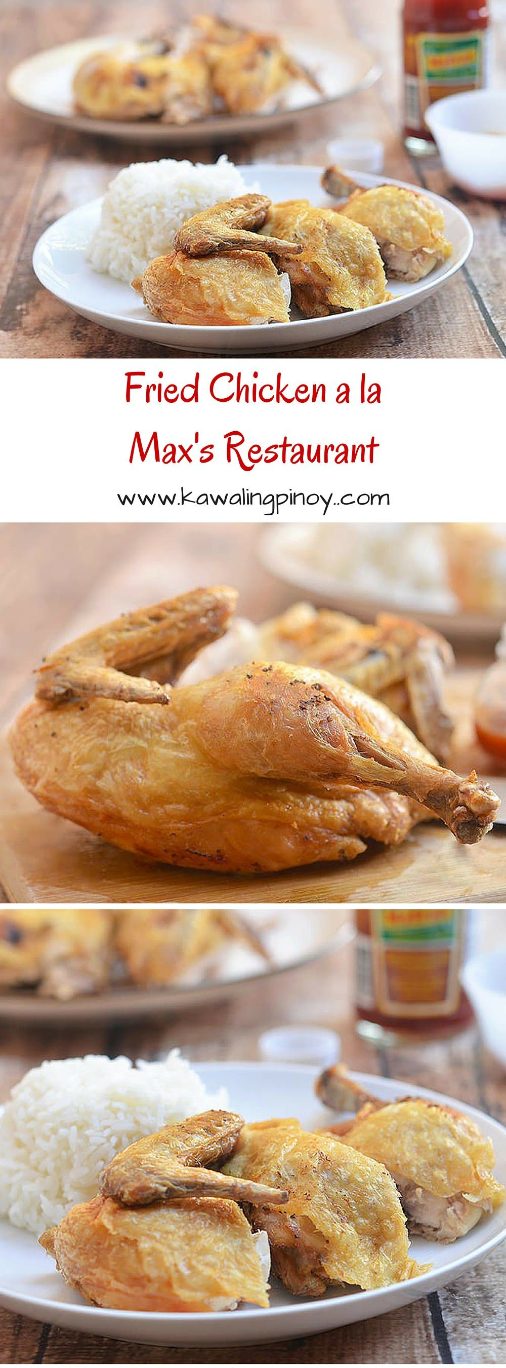 Crisp, juicy and flavorful, this Fried Chicken a la Max's Restaurant is delicious to the bone!