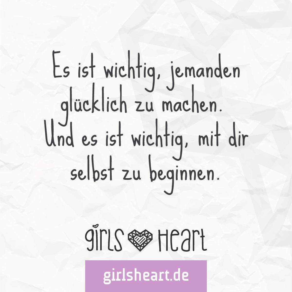 Fesselnd Mehr Sprüche Auf: Www.girlsheart.de #glück #glücklich #frau #
