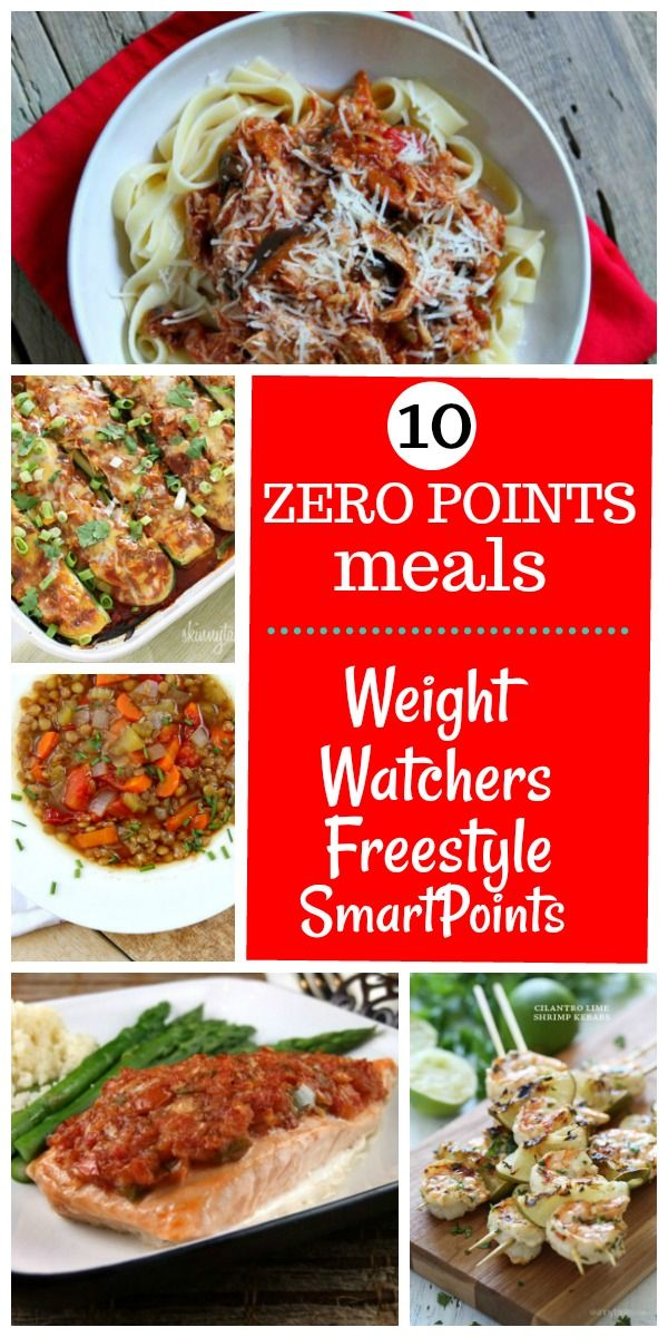 10 Zero Point Meals for Weight Watchers Freestyle Program | 0 Point Weight  Watcher recipes