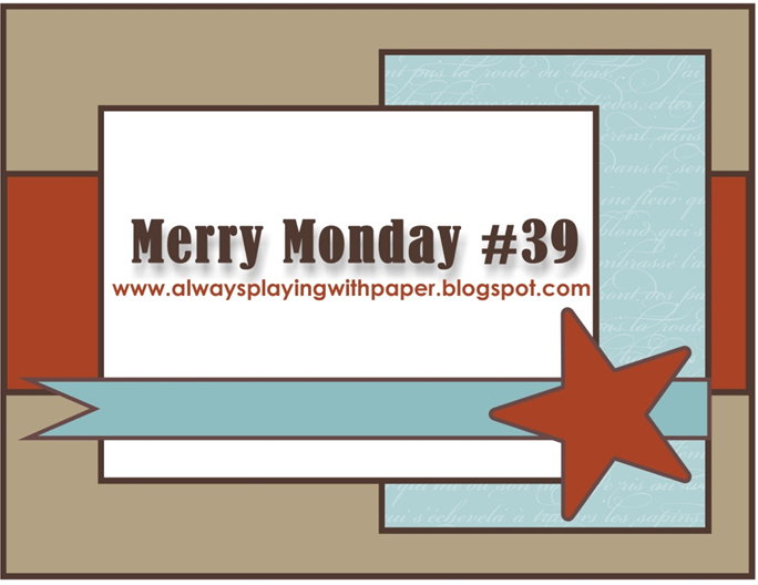Always Playing with Paper: Merry Monday #39-{Laughter and Cheer}