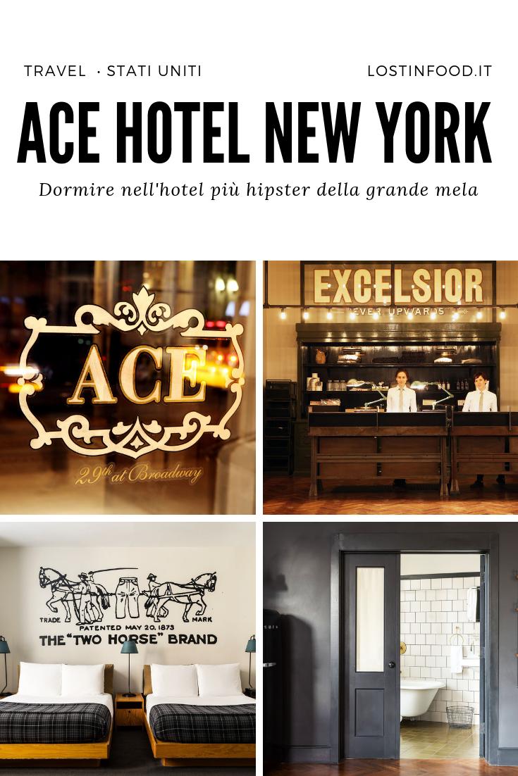 Dove dormire a New York la nostra esperienza all\'Ace Hotel ...