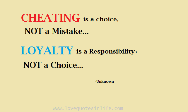 Quotes About Cheating And Loyalty
