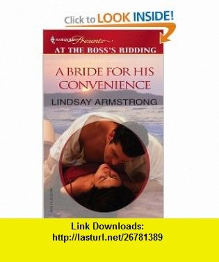 A Bride For His Convenience (Harlequin Presents) (9780373820177) Lindsay Armstrong , ISBN-10: 0373820178  , ISBN-13: 978-0373820177 ,  , tutorials , pdf , ebook , torrent , downloads , rapidshare , filesonic , hotfile , megaupload , fileserve