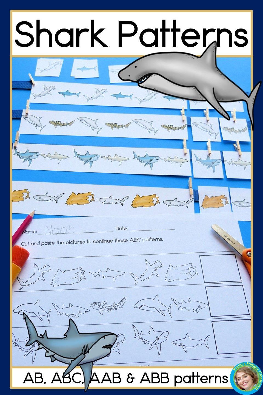 Shark Patterns Math Center And Worksheets For Ab Abc Aab Abb Patterns Abb Patterns Shark Activities Shark Pattern [ 1440 x 960 Pixel ]