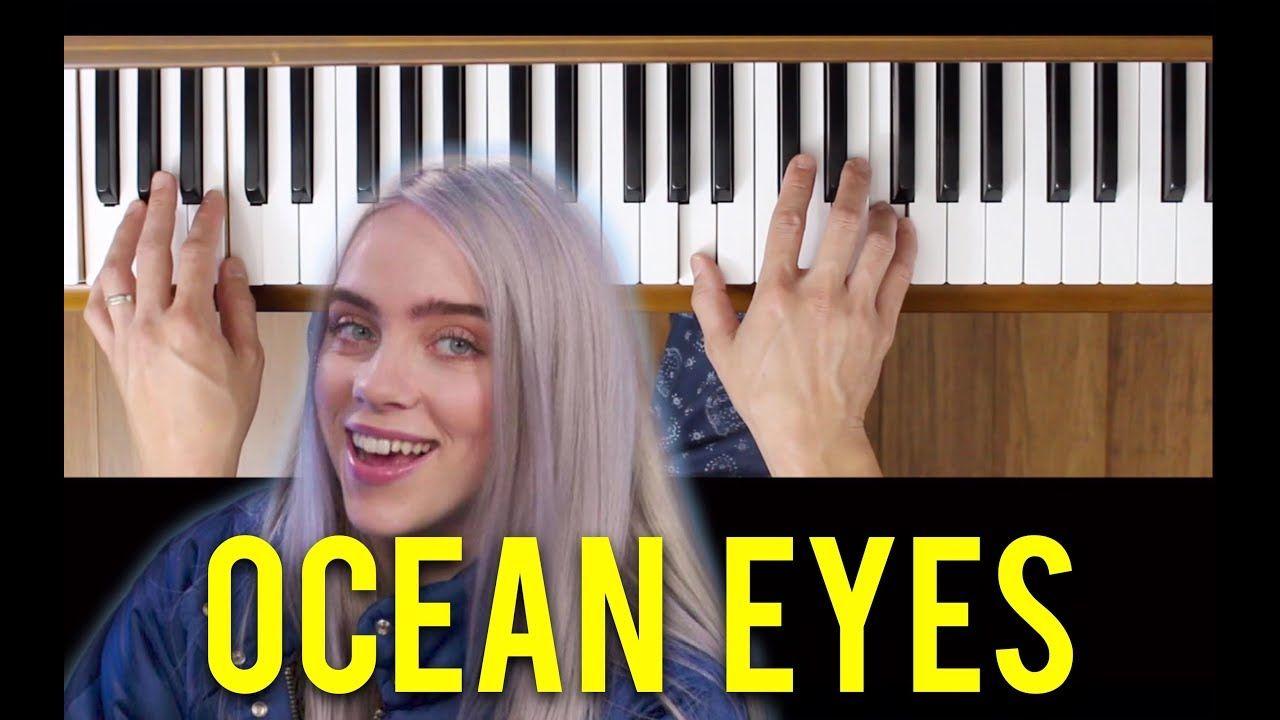 Ocean Eyes Billie Eilish Intermediate Piano Tutorial In 2019