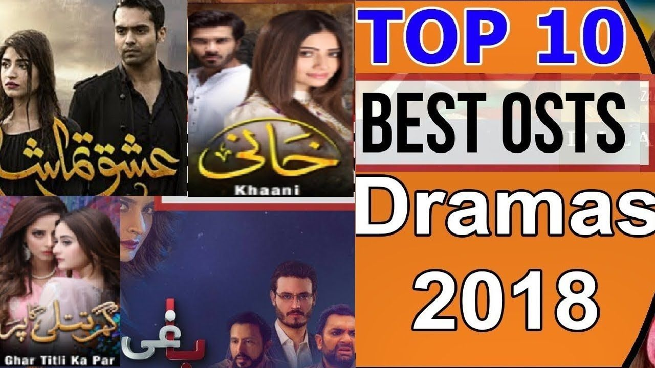 Top 10 Famous Ost Songs Of 2018 Pakistani Dramas Ost 2018 Hd 360p