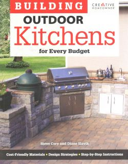 Building Outdoor Kitchens For Every Budget Paperback Grill