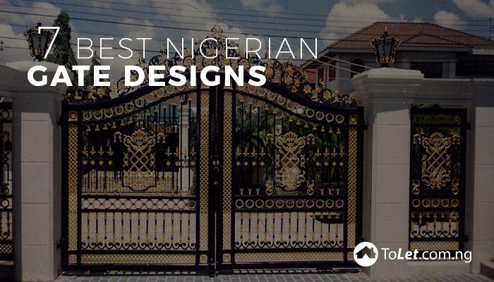 7 Best Nigerian Gate Designs Propertypro Insider In 2020 Fence Design Gate Design Design