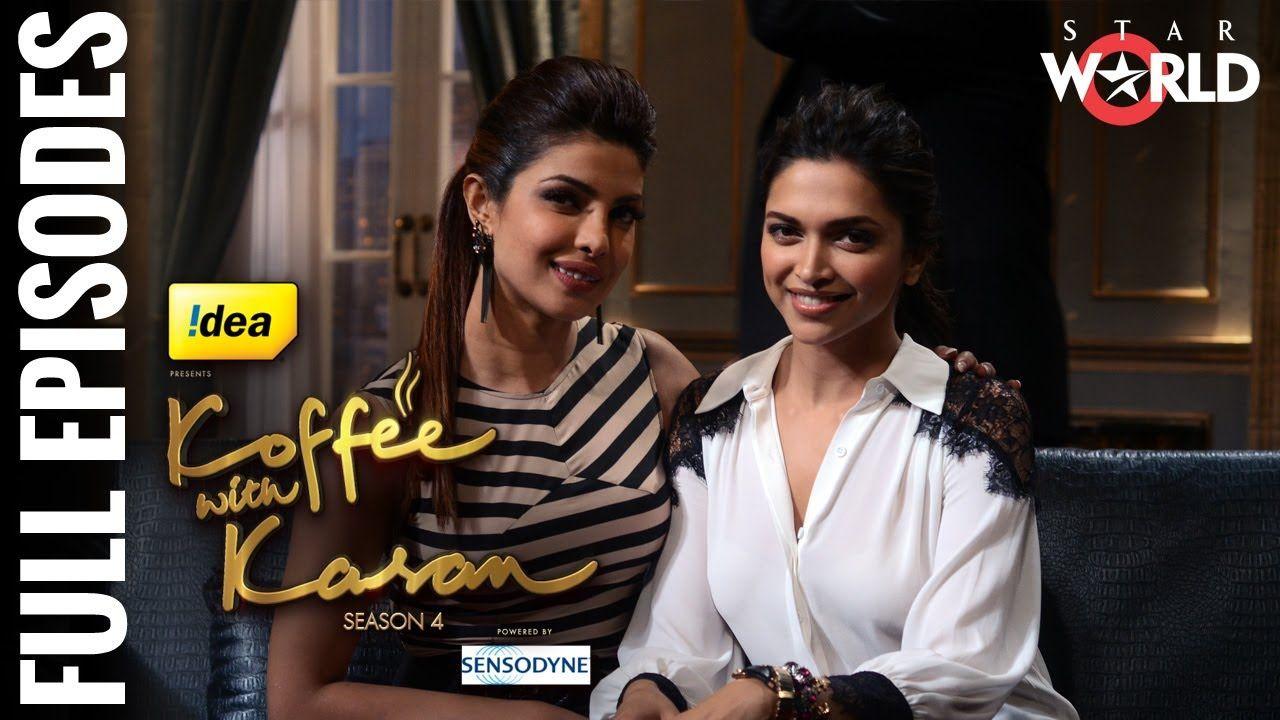Koffee With Karan Season 4 Deepika Padukone And Priyanka Chopra F Koffee With Karan Bollywood Celebrities Deepika Padukone