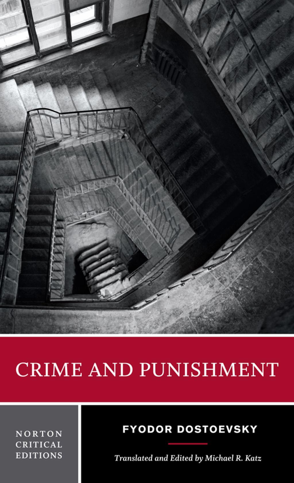 Crime And Punishment A Norton Critical Edition First Edition Ebook Fyodor Dostoyevsky Punishment Dostoyevsky