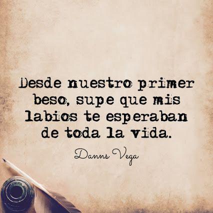 Danns Vega Google Frases De Amor Danns Vega Frases Y