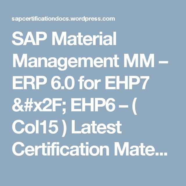 SAP Material Management MM – ERP 6 0 for EHP7 / EHP6