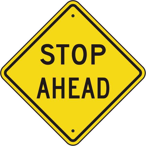 Stop Ahead Sign X5876 Stop Ahead Sign Road Signs Traffic Signs