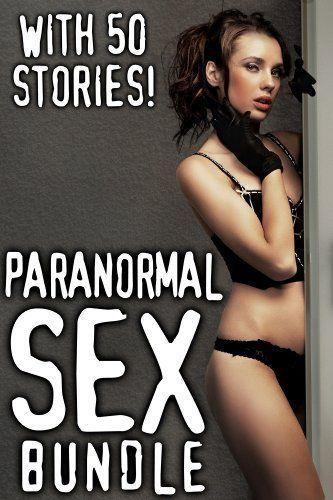 Paranormal Sex Stories