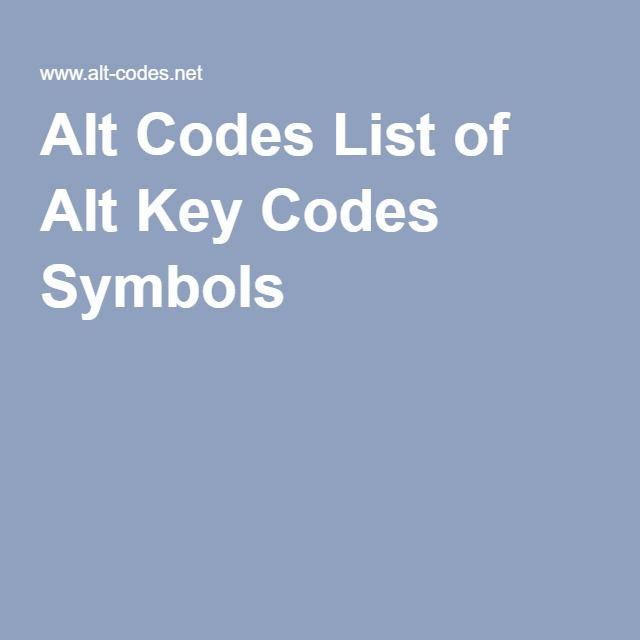 Alt Codes List Of Alt Key Codes Symbols Teaching Helps Pinterest