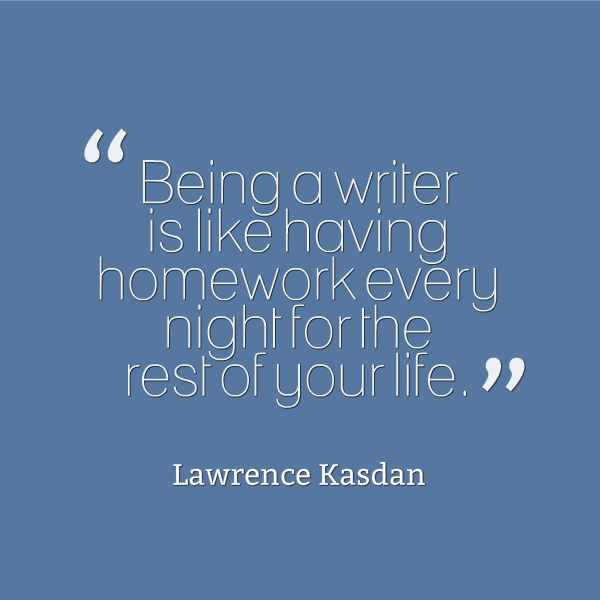 Lawrence Kasdan #writing quote