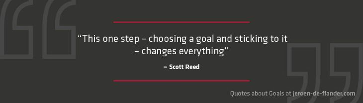 Quotes About Goals This One Step Choosing A Goal And Sticking