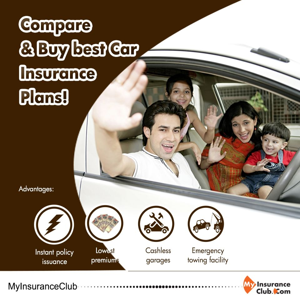 Compare Buy Best Car Insurance Plans Advantages Instant
