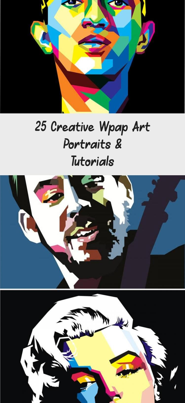 25 Creative Wpap Art Portraits & Tutorials ART in 2020