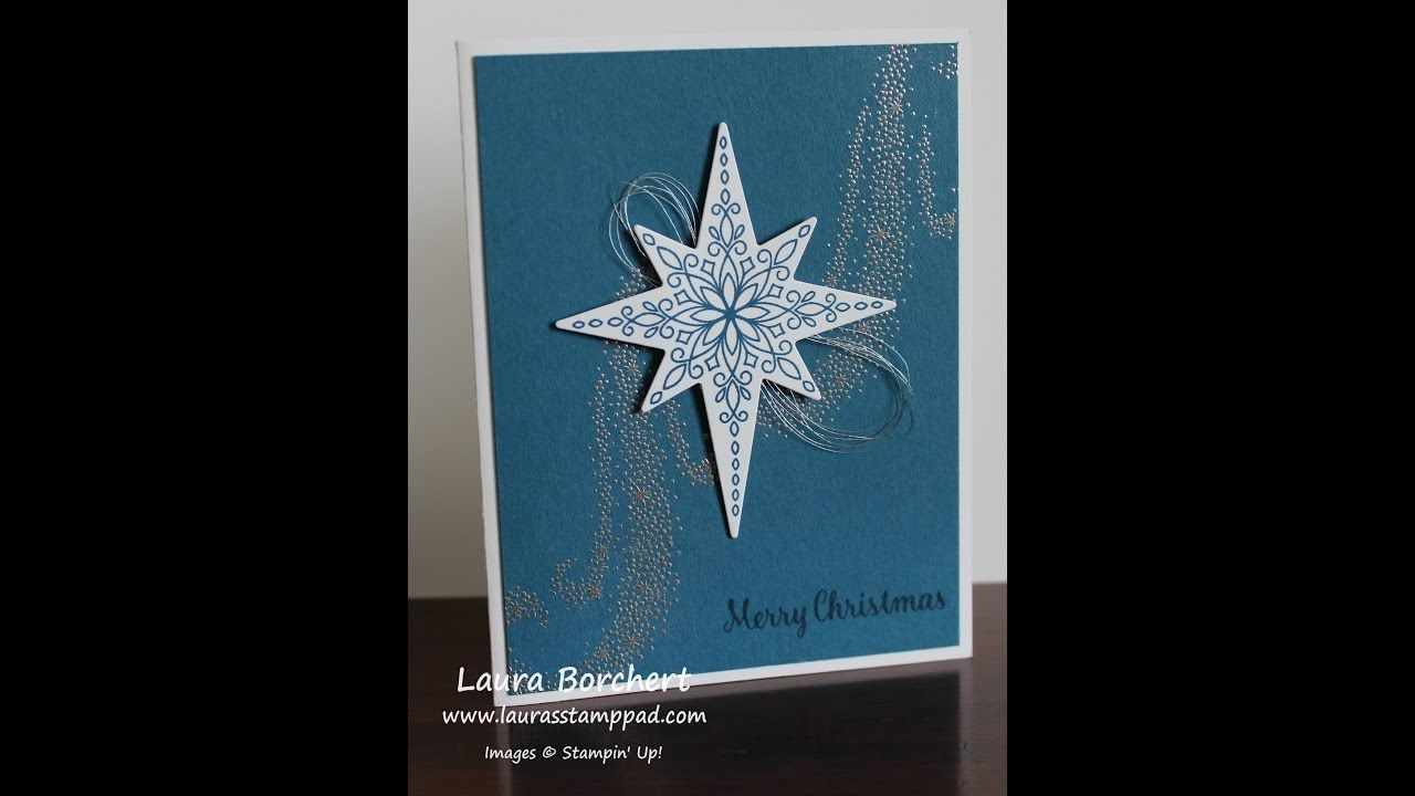 Heat Embossing with the Stampin' Up! Star of Light Bundle - Laura's Stam...