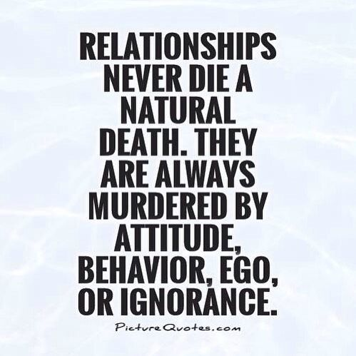 Love Life Tbd On Instagram Are You Letting Your Ego Kill Your Relationship Learn To Recognize When You Are A Ego Quotes Being Ignored Quotes Attitude Quotes