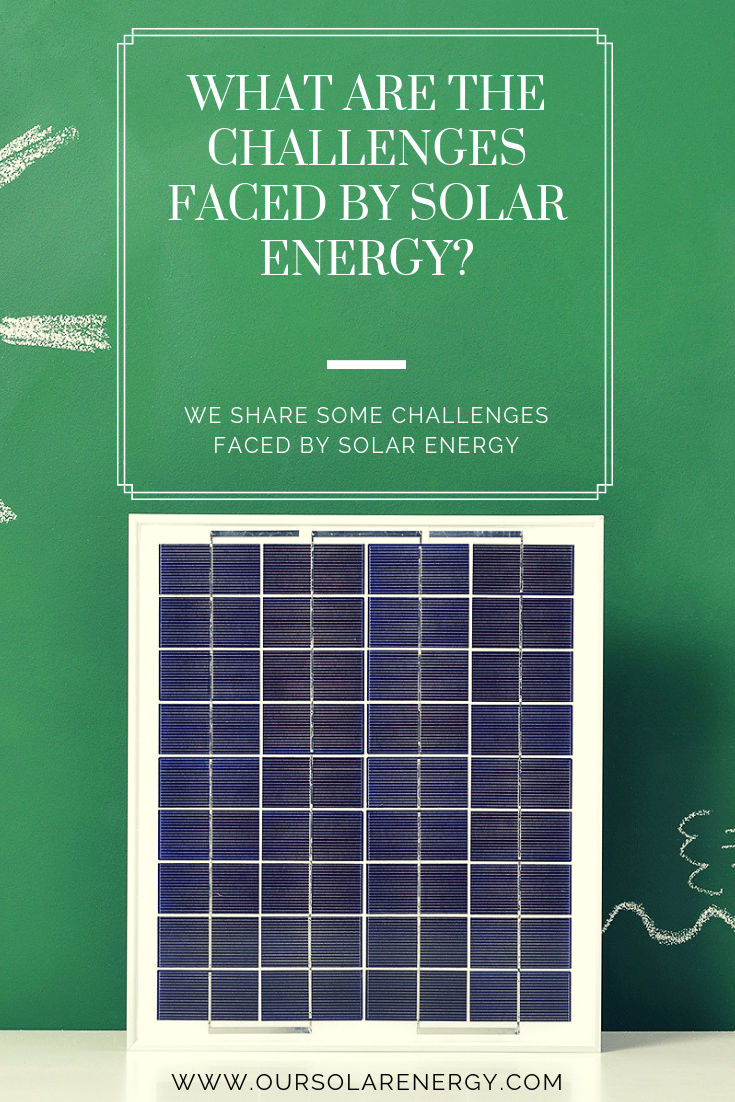 Questions And Answers About Renewable Energy What Are The Challenges Faced By Solar Energy Solar Solarenerg Solar Energy Diy Solar Energy Renewable Solar