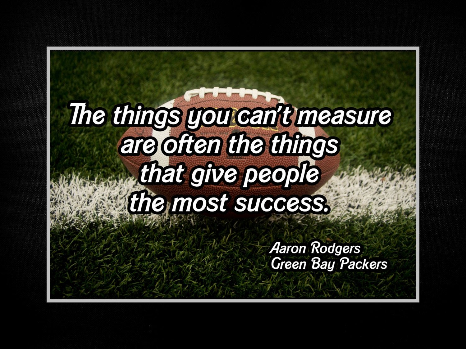 Aaron Rodgers Green Bay Packers Photo Quote Poster Wall Art Print 8x11 8x14 Things You Can T Measur Quote Posters Photo Quotes