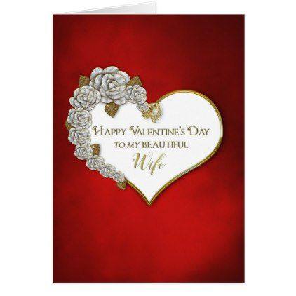 ValentineS Day  Wife  RedWhiteHeartRoses Card