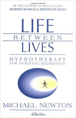 Amazon.com: Life Between Lives: Hypnotherapy for Spiritual ...