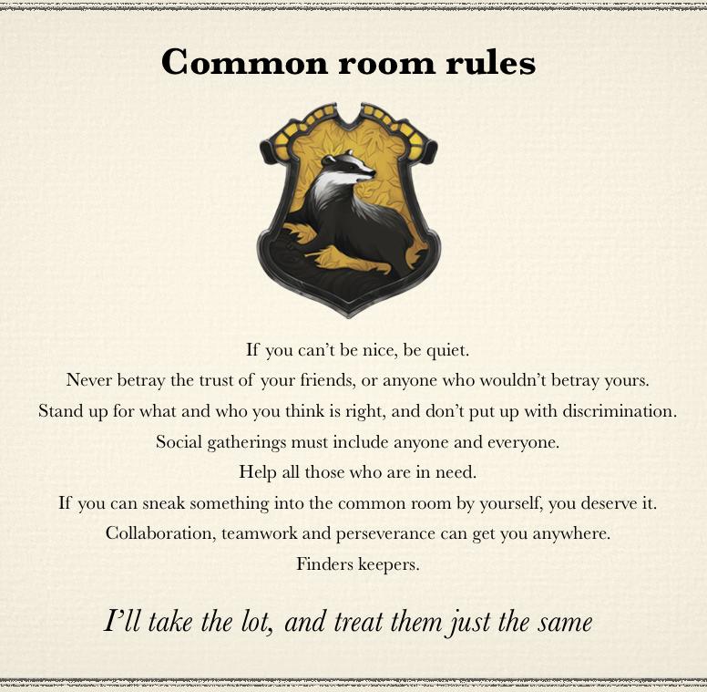 Hufflepuff common room rules. \