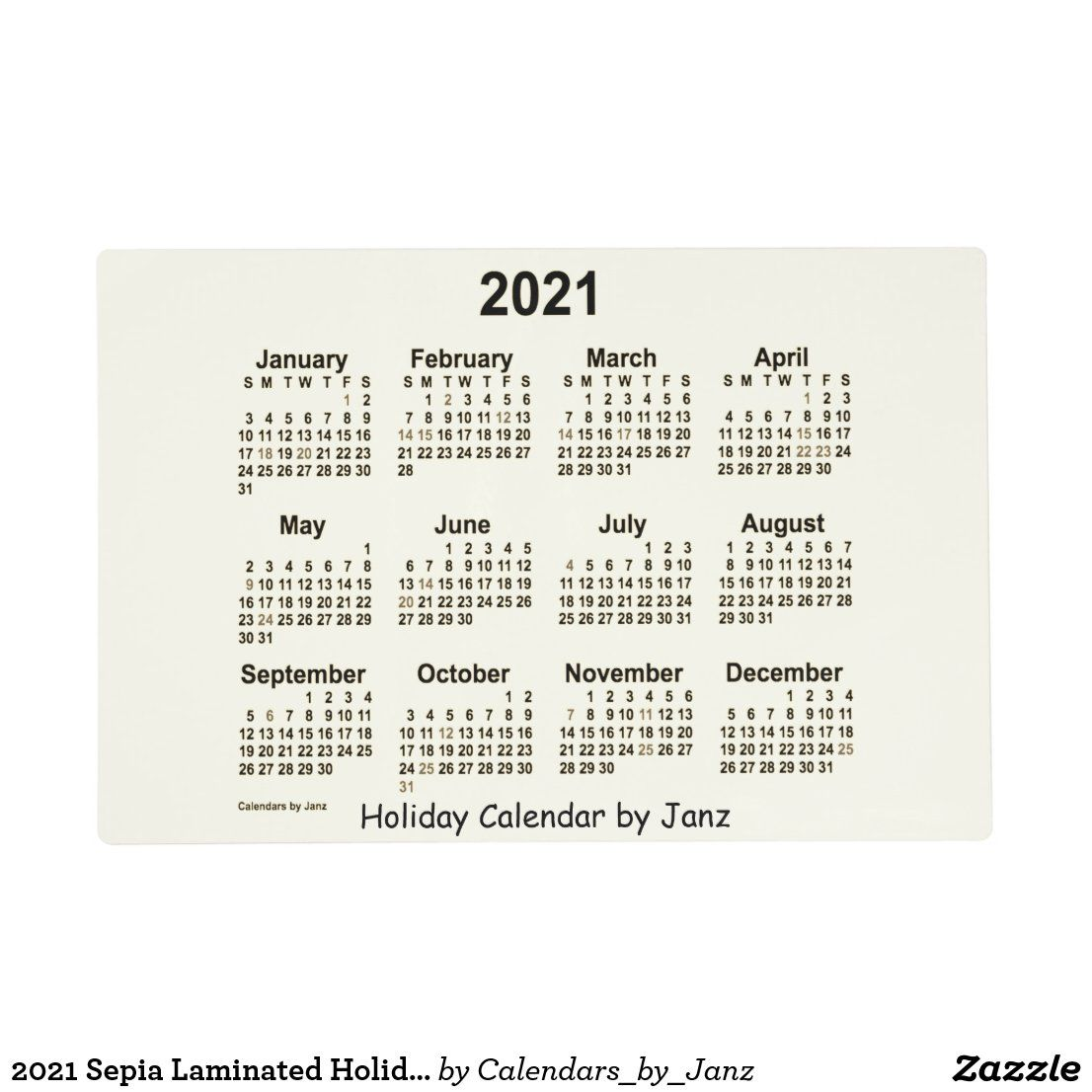 2021 Sepia Laminated Holiday Calendar By Janz Placemat Zazzle Com In 2020 Custom Calendar Calendar Design Holiday Calendar