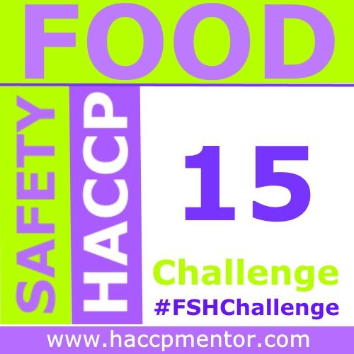 Check out Week 15 of the Food Safety HACCP Challenge