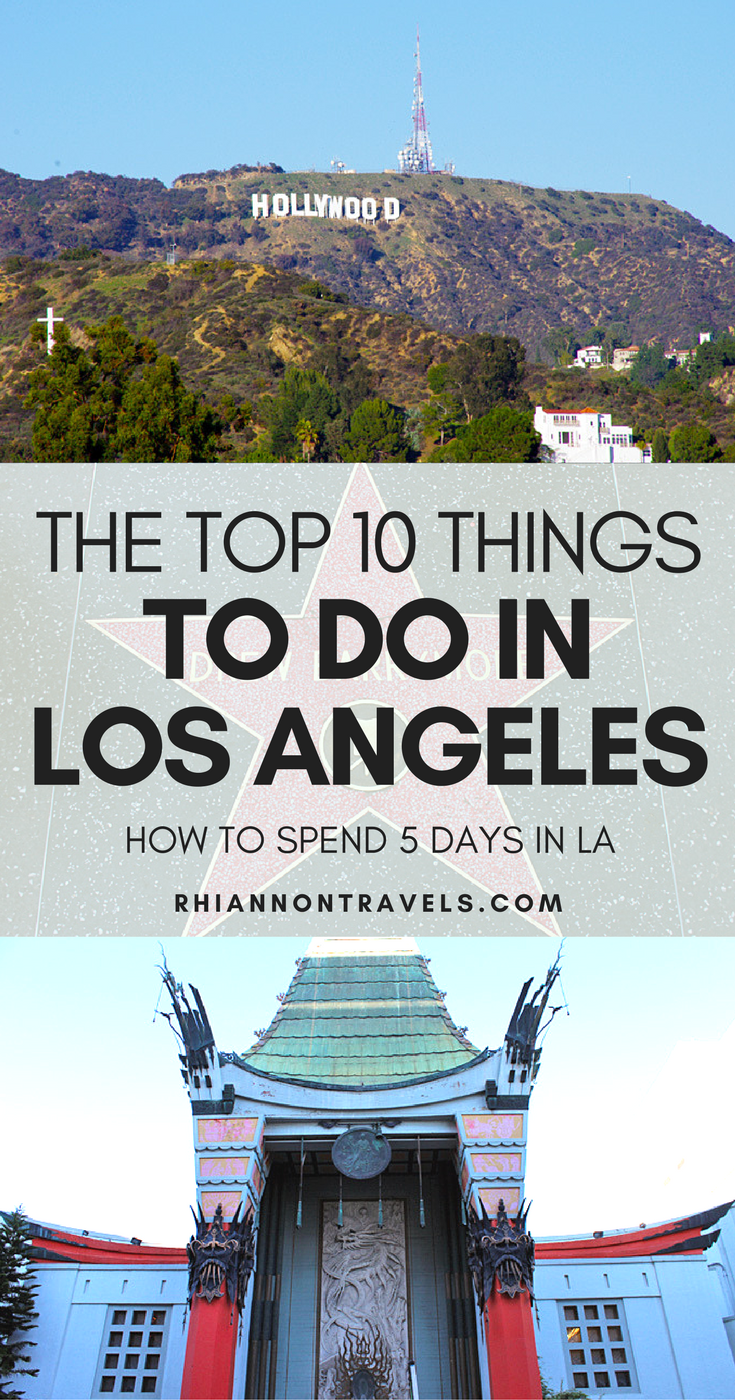 top 10 things to do in los angeles: how to spend 5 days in la