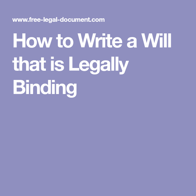 How To Write A Will That Is Legally Binding (With Images