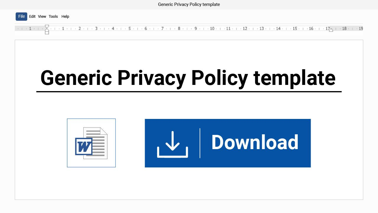 click to download a universal privacy policy template that you can easily customize for your own