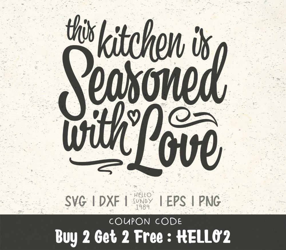 This Kitchen Is Seasoned With Love Svg Funny Kitchen Quote Etsy Kitchen Quotes Funny Kitchen Quotes Kitchen Humor